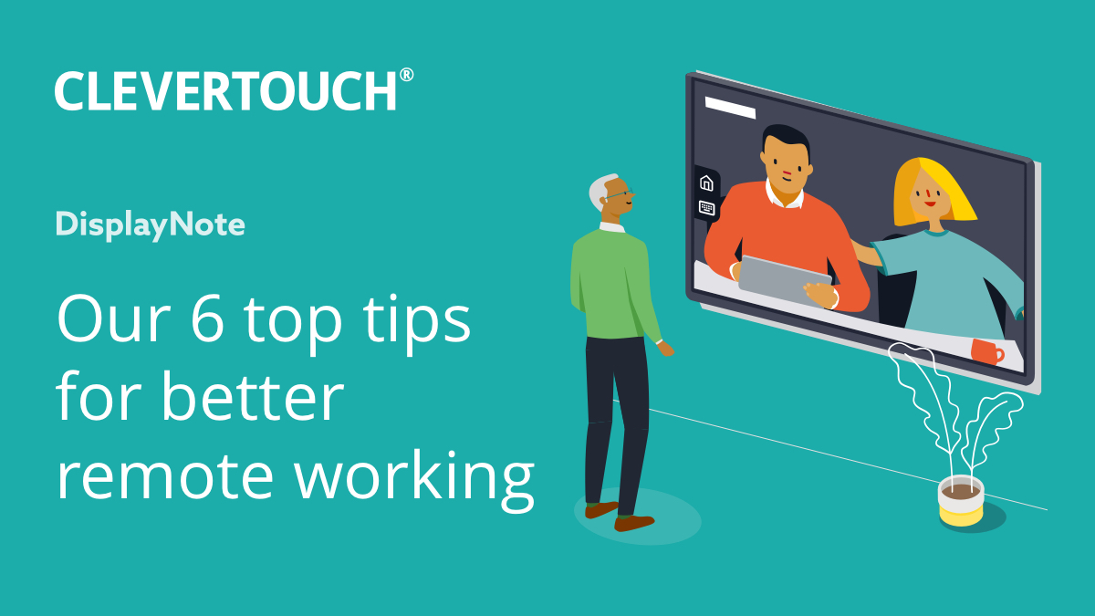 Want Better Remote Working? Here's Our 6 Top Tips thumbnail